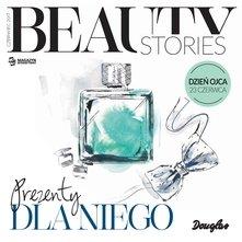 Douglas Beauty Stories Czerwiec 2017