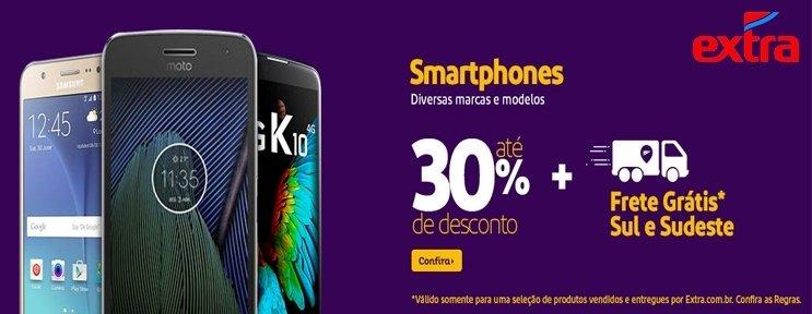Promoção Extra Smartphones com até 30% de desconto